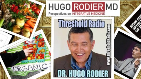 HUGO RODIER, MD: THE INTEGRATIVE VIEW OF CANCER, DIET AND GUT BACTERIA
